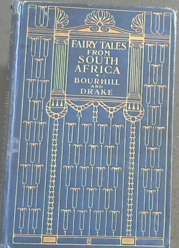 Image for Fairy Tales from South Africa - collected from original native sources