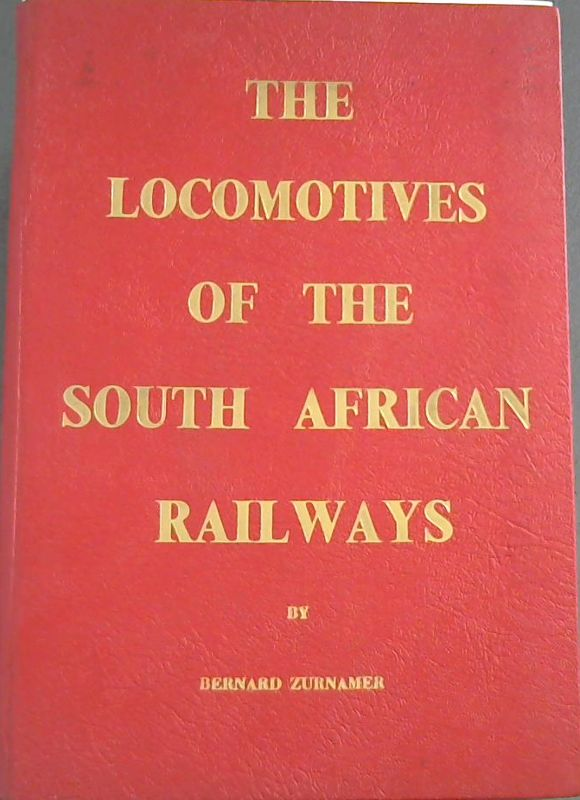Image for The Locomotives of the South African Railways