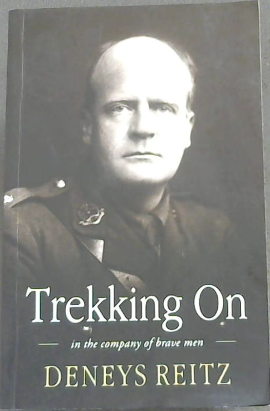 Image for Trekking On - in the company of brave men