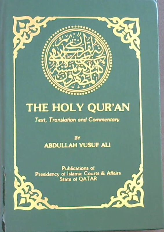 Image for The Holy Qur'an- Text, Translation and Commentary