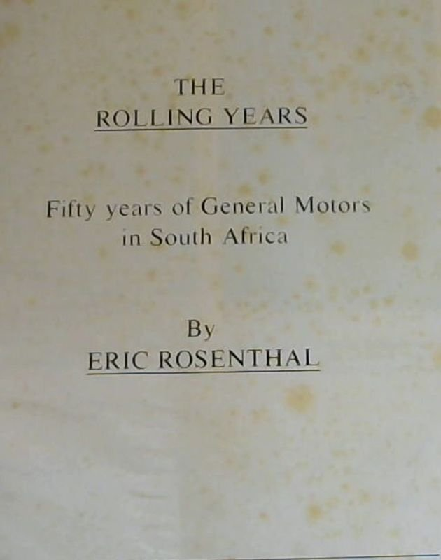 Image for The Rolling Years - Fifty Years of General Motors in South Africa