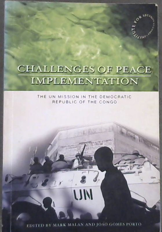 Image for Challanges of Peace Implementation : The UN Mission in the Democratic Republic of the Congo