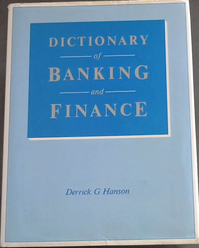 Image for Dictionary of Banking and Finance