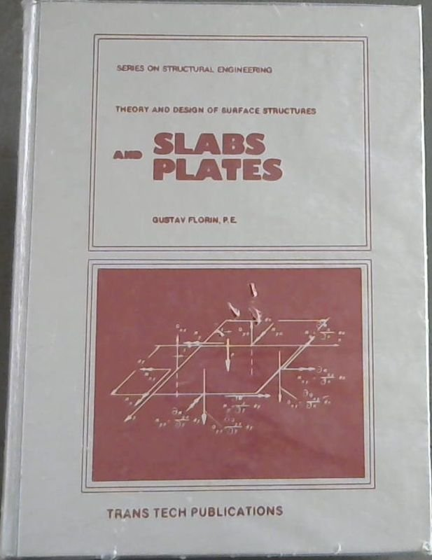 Image for Slabs and Plates: Theory and Design of Surface Structures  (Series on Structural Engineering)