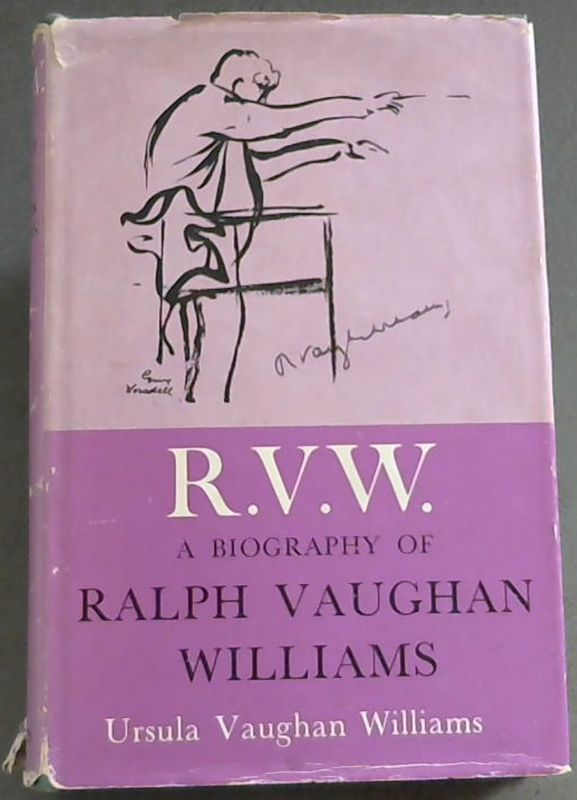 Image for R.V.W. : A Biography of Ralph Vaughan Williams