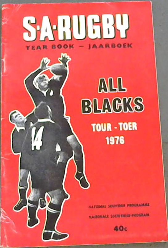 Image for SA Rugby Year Book - Jaarboek - All Blacks Tour - Toer 1976 - National Souvenir Programme / Nasionale Soewenier-Program