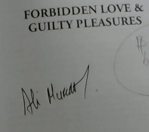 Image for Forbidden Love and Guilty Pleasures : Desire, Desperation, Discovery