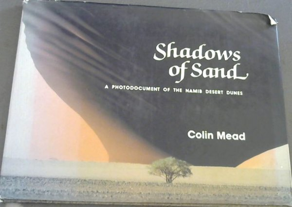 Image for Shadows of Sand a Photodocument of the Namib Desert Dunes