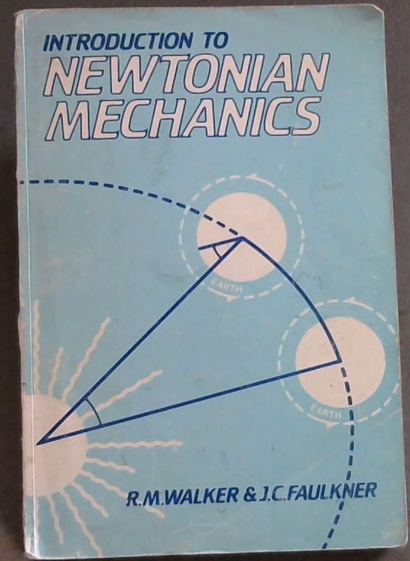 Image for An Introduction to Newtonian Mechanics