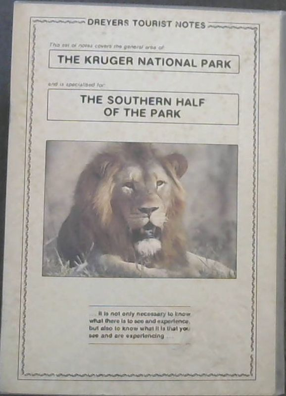 Image for Dreyers Tourist Notes - The Kruger National Park - The Southern Half of the Park