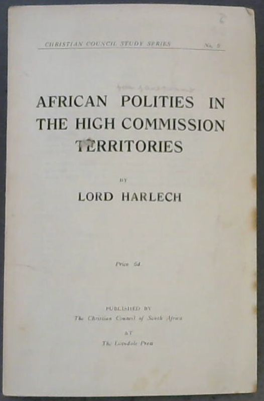 Image for African  Polities  In  The  High  Commission  Territories; Christian  Council  Study  Series  No. 9
