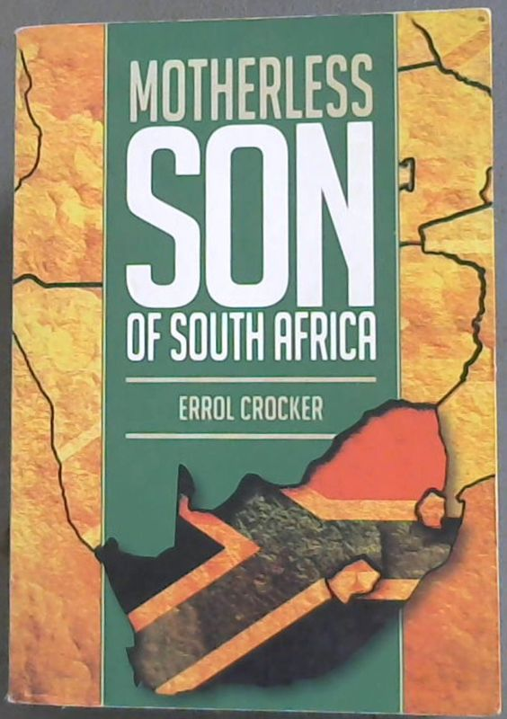 Image for Motherless Son of South Africa