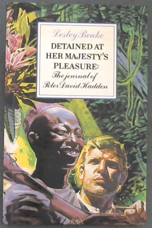 Image for Detained at Her Majesty's pleasure: The journal of Peter David Hadden