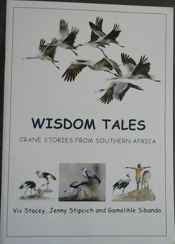Image for Wisdom Tales : Crane Stories From Southern Africa