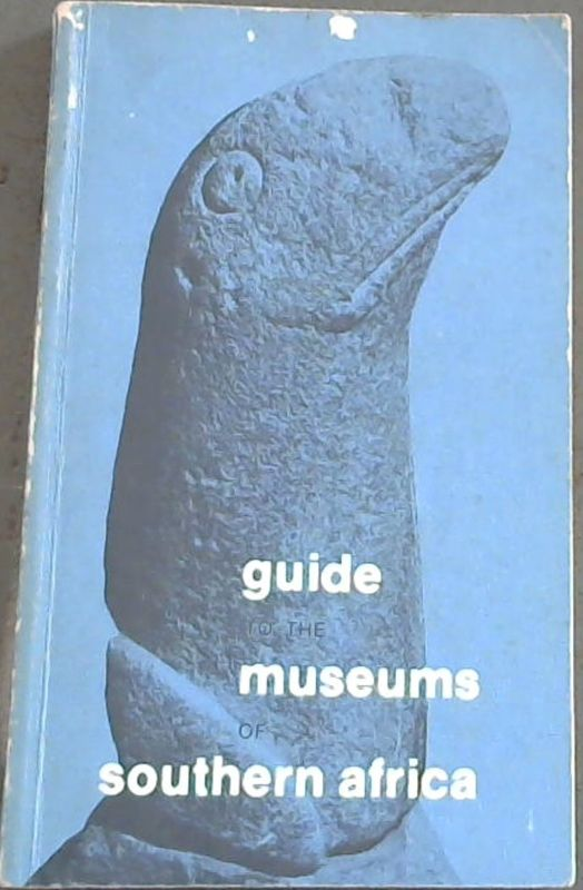 Image for Guide  To  The  Museums  Of  Southern  Africa