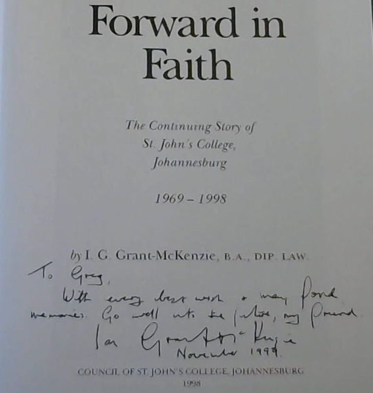 Image for Forward in Faith : The Continuing Story of St John's College, Johannesburg 1969-1998