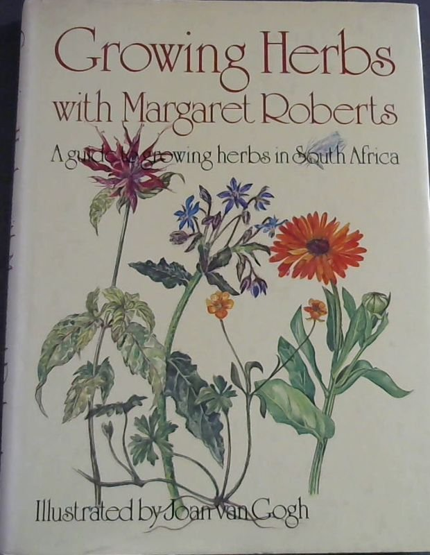 Image for Growing Herbs with Margaret Roberts: Guide to Growing Herbs in South Africa