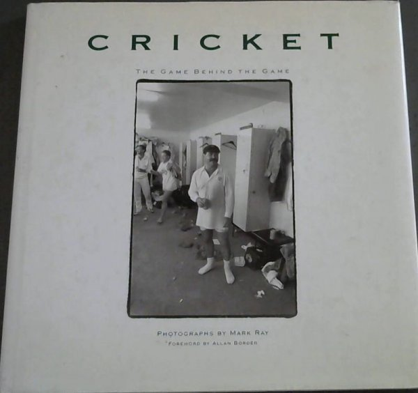 Image for Cricket  The Game Behind the Game