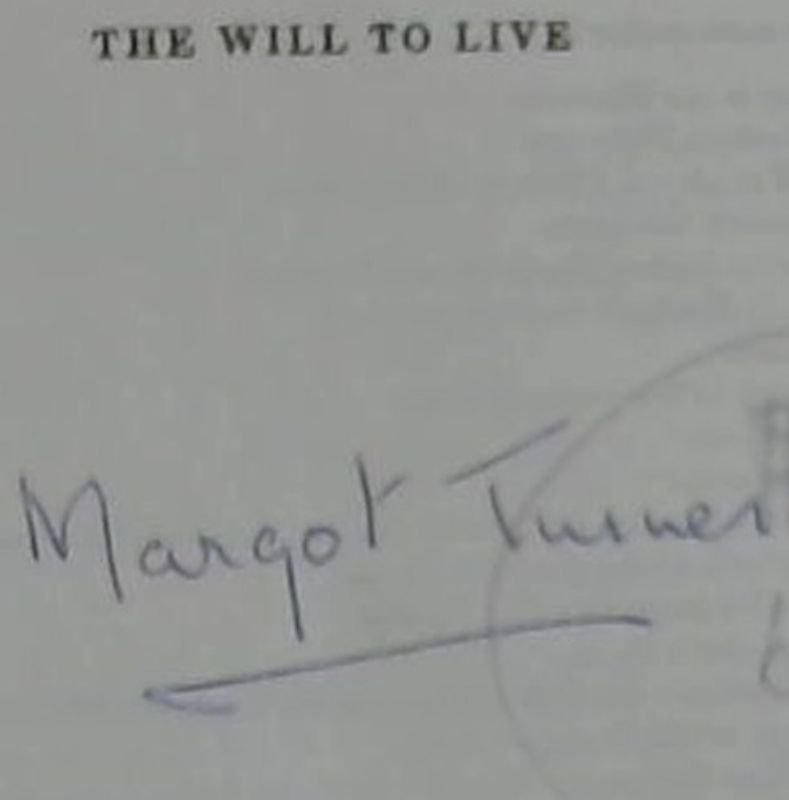 Image for Will to Live: The Story of Dame Margot Turner