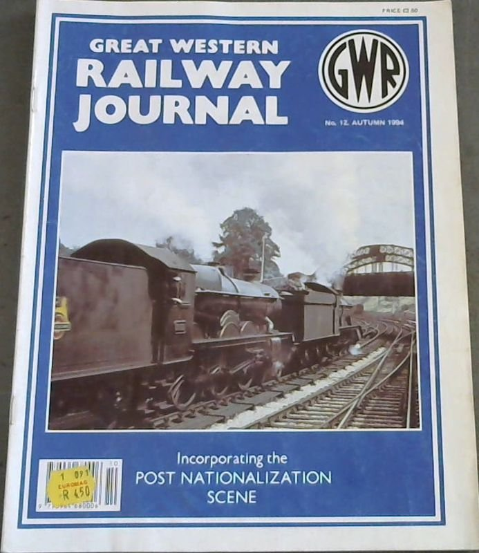 Image for Great Western Railyway Journal (Incorporating the Post Nationalization Scene) - No 12 Autumn 1994