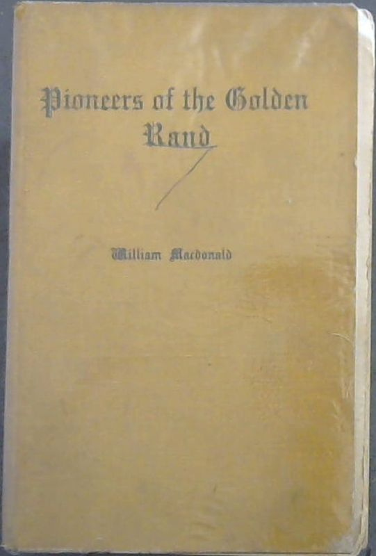 Image for Pioneers  of  the  Golden  Rand