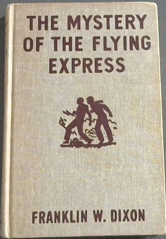 Image for The Mystery of the Flying Express ( Hardy boys mystery stories)
