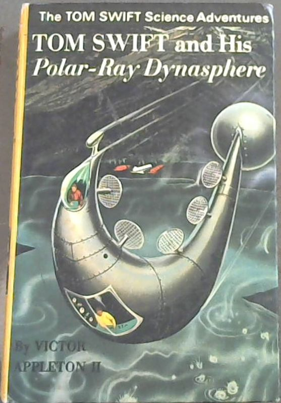 Image for Tom Swift and His Polar-Ray Dynasphere ( The Tom Swift Science Adventures).