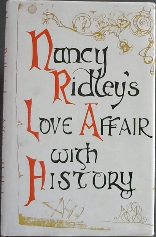 Image for Nancy Ridley's Love Affair With History