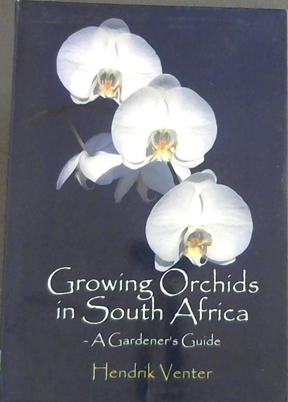 Image for Growing Orchids in South Africa: A Gardener's Guide