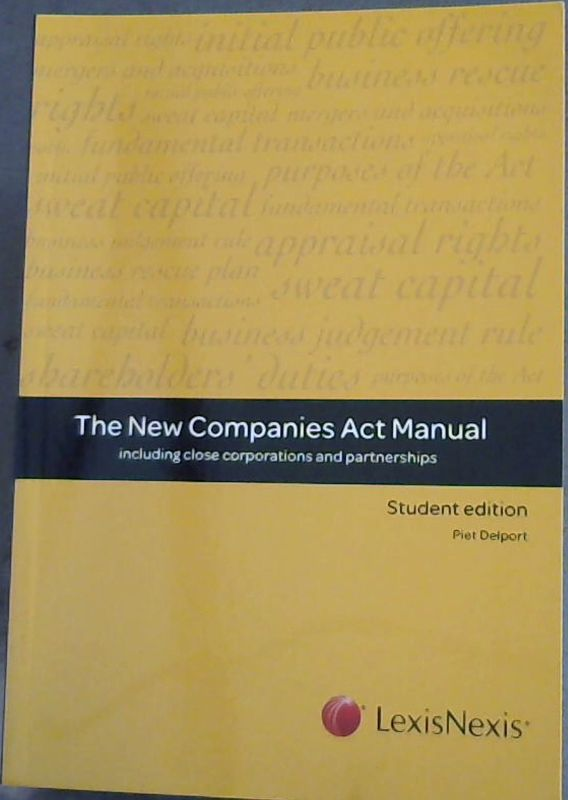 Image for The New Companies Act Manual: Including close corporations and partnerships (Student Edition)