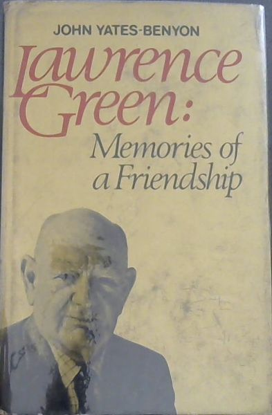 Image for Lawrence Green: memories of a friendship