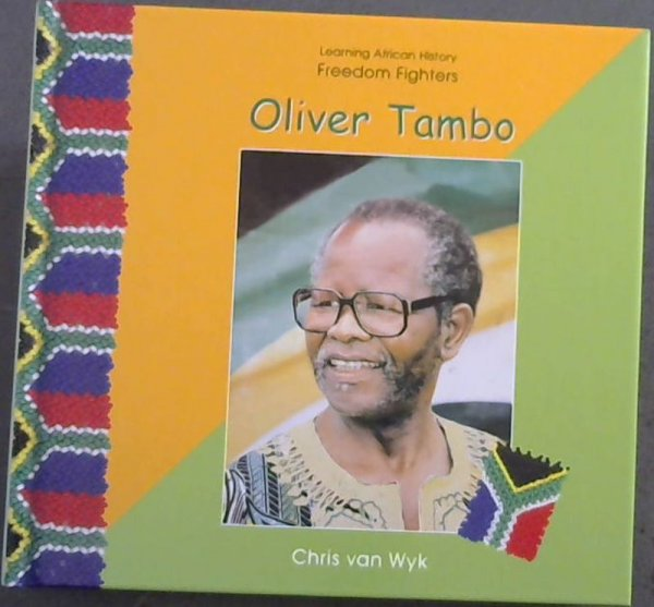 Image for Oliver Tambo: Freedom Fighters (Learning African History)