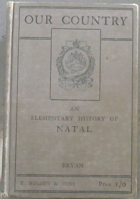 Image for Our Country : An Elementary History of Natal