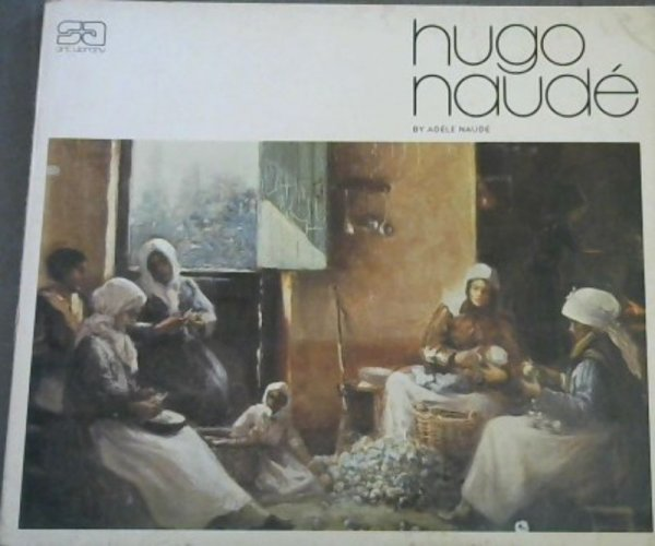 Image for Hugo Naude (South African art library)