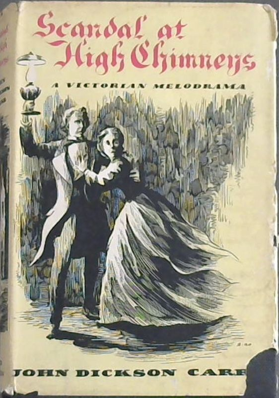 Image for Scandal At High Chimneys: A Victorian Melodrama