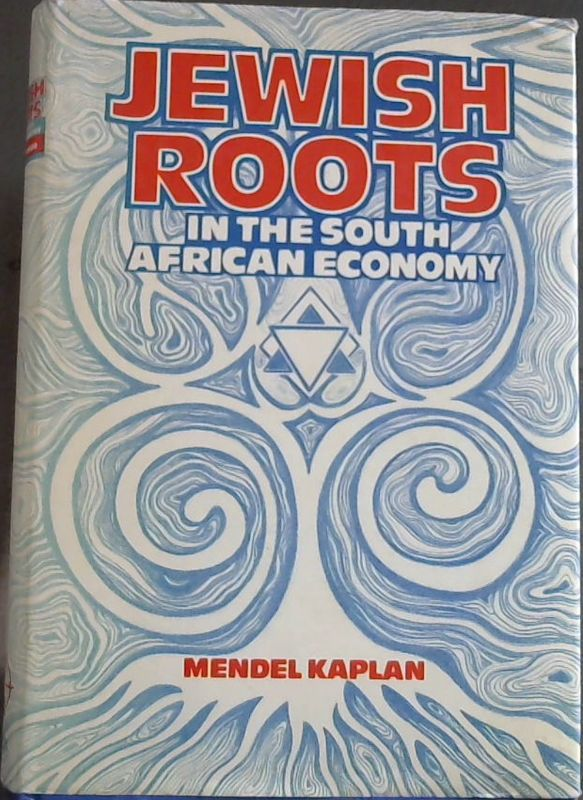 Image for Jewish Roots in the South African Economy