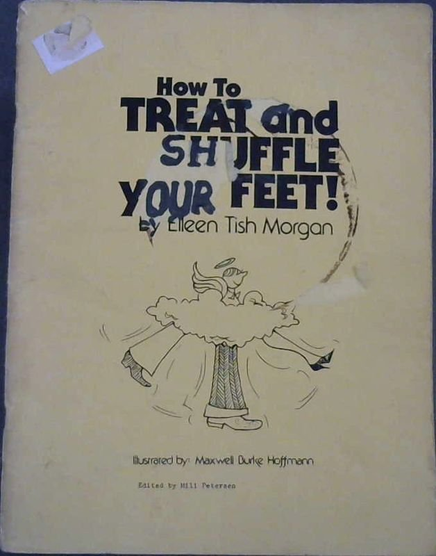 Image for How to Treat and Shuffle Your Feet!
