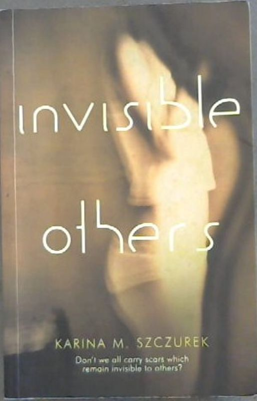Image for Invisible Others