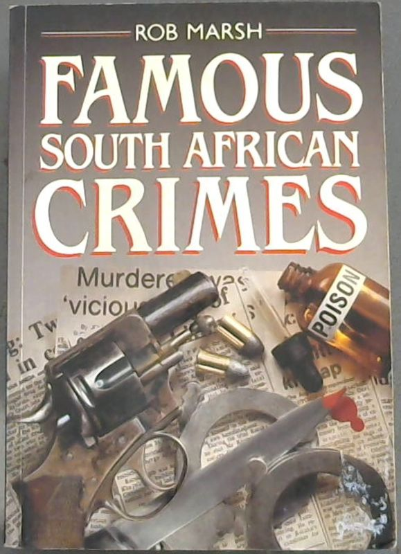 Image for Famous Crimes in South Africa