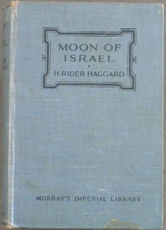 Image for Moon of Israel : A Tale of the Exodus