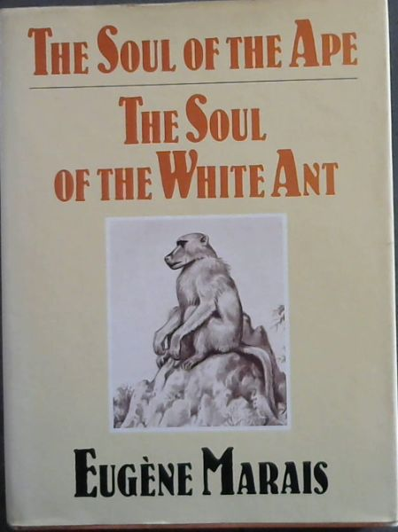 Image for The Soul of the Ape, The Soul of the White Ant