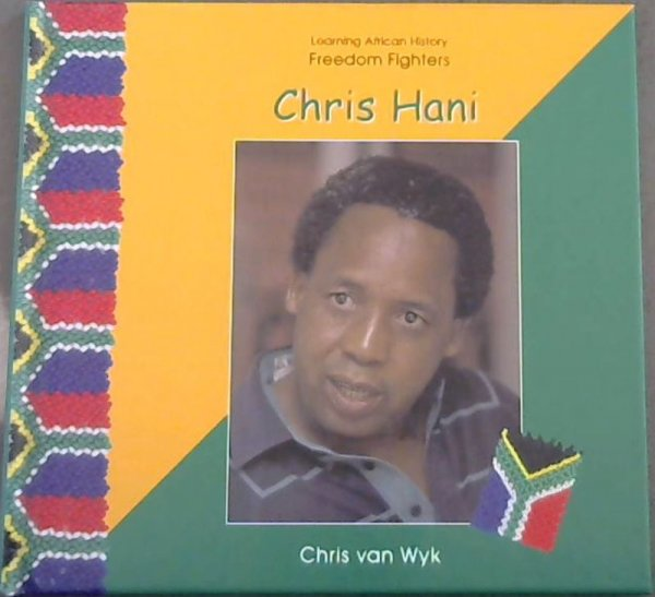 Image for Learning African History Freedom Fighters: Chris Hani