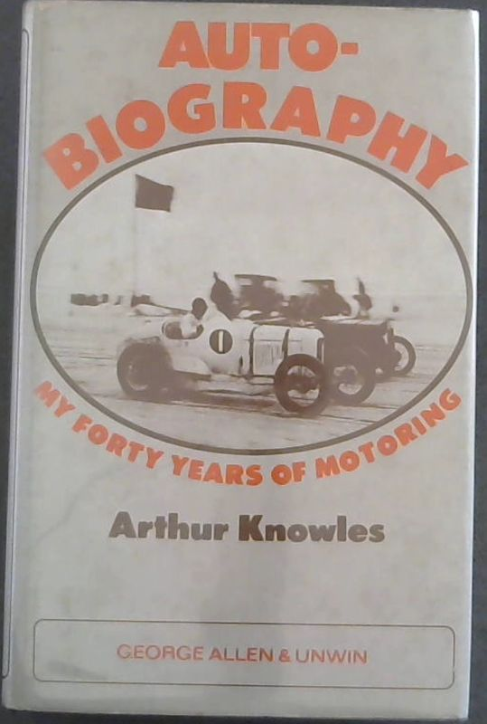 Image for 'Auto'-biography: My Forty Years of Motoring