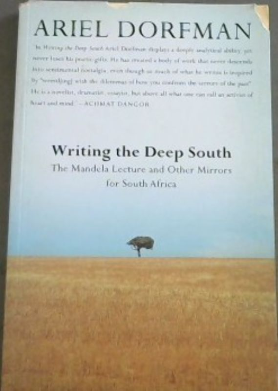 Image for Writing the Deep South : The Mandela Lecture and Other Mirrors for South Africa