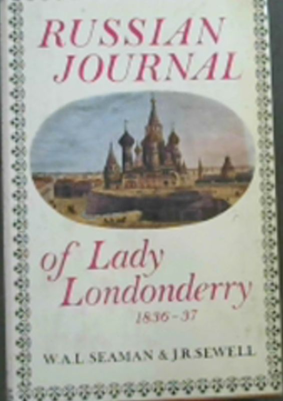 Image for Russian journal of Lady Londonderry, 1836-37,