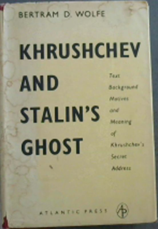 Image for khrushchev And Stalin's Ghost