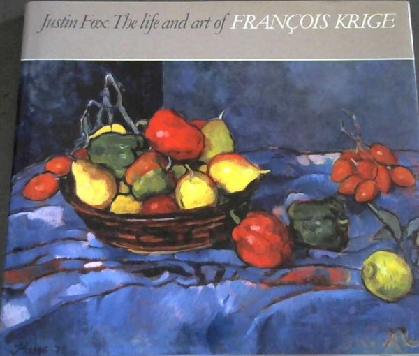 Image for The Life and Art of Francois Krige