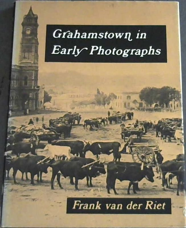 Image for Grahamstown in Early Photographs