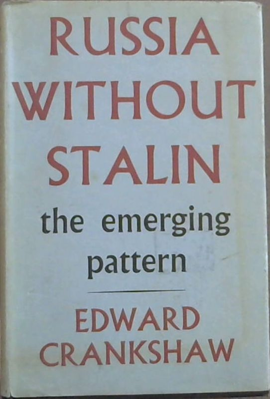 Image for Russia Without Stalin : the emerging pattern