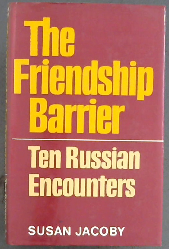Image for Friendship Barrier: Ten Russian Encounters